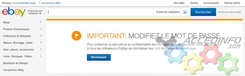Ebay pousse depuis aujourdh'ui a changer votre mot de passe sur le site fr