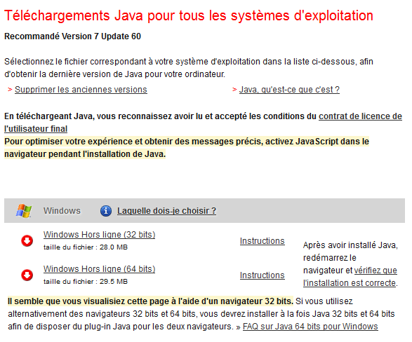 ne pas oublier de choisir la version 64bits de Java 7u60 si nécessaire